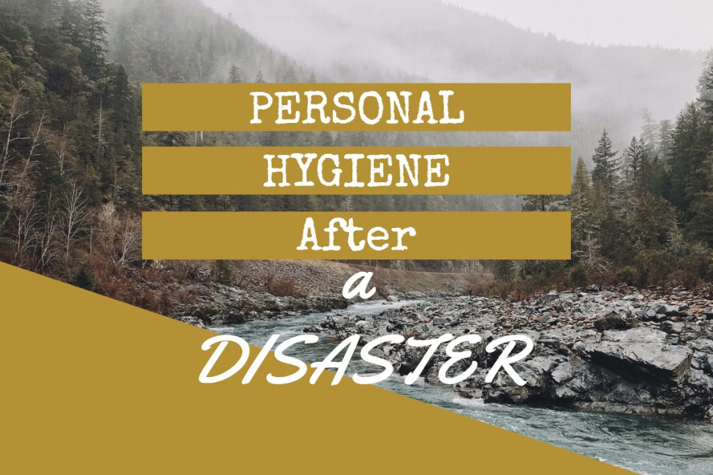 personal hygiene after a disaster