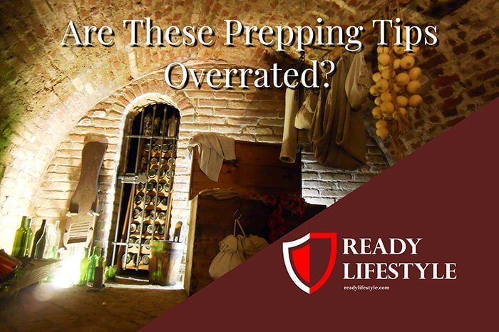 Overrated Prepper Advice