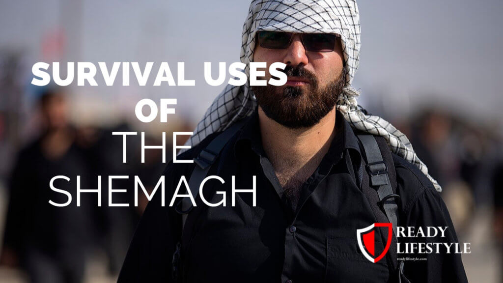 Survival Uses of the Shemagh