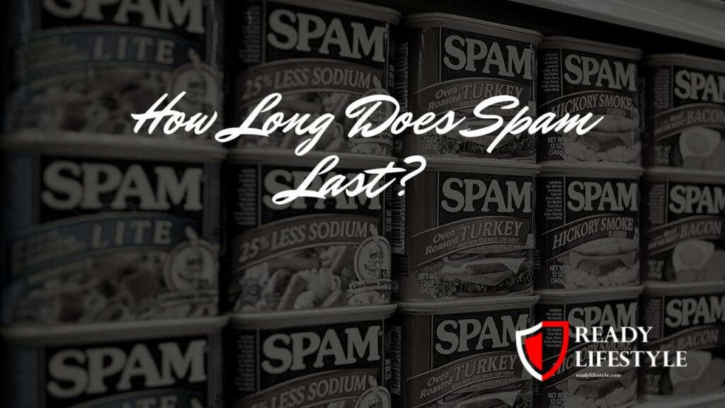 How Long Does Spam Last