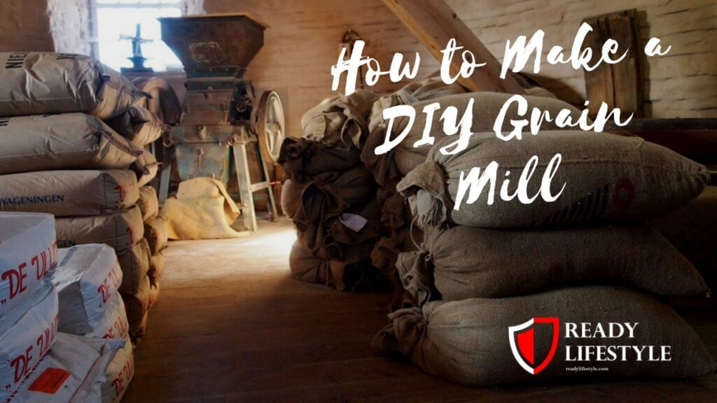 How to Make a DIY Grain Mill