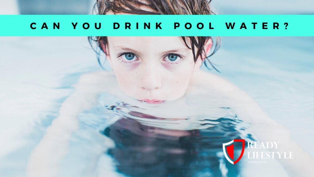 Can You Drink Pool Water