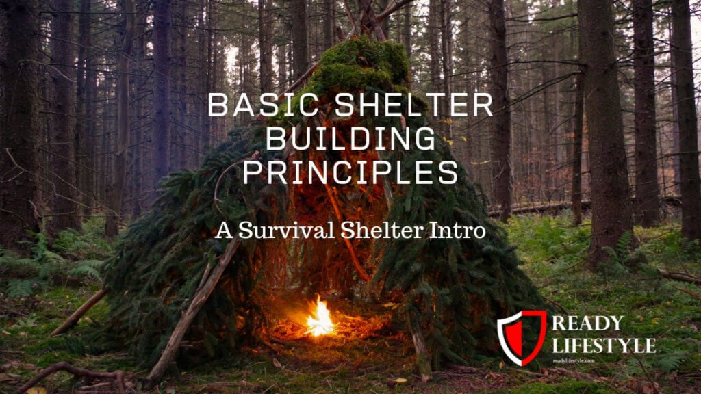 Basic Shelter Building Principles