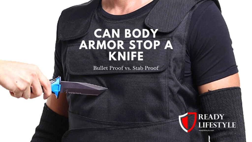Can Body Armor Stop a Knife