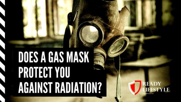 Does a Gas Mask Protect You Against Radiation