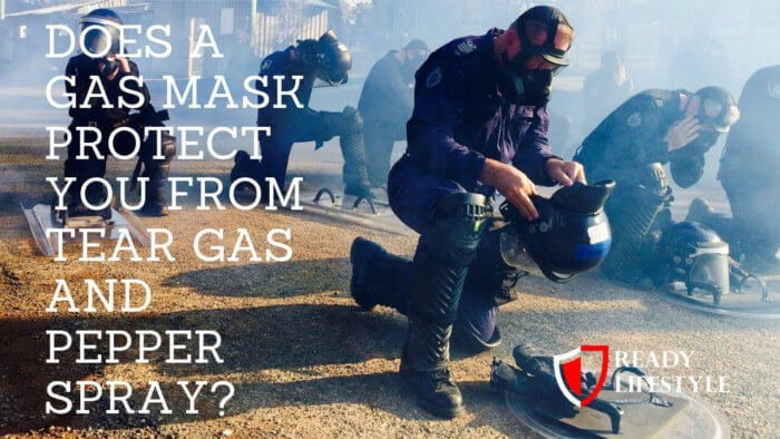 Does a Gas Mask Protect You Against Tear Gas