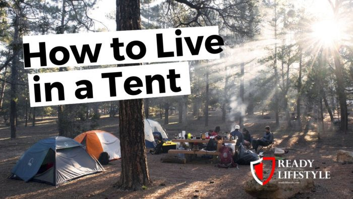 How to Live in a Tent