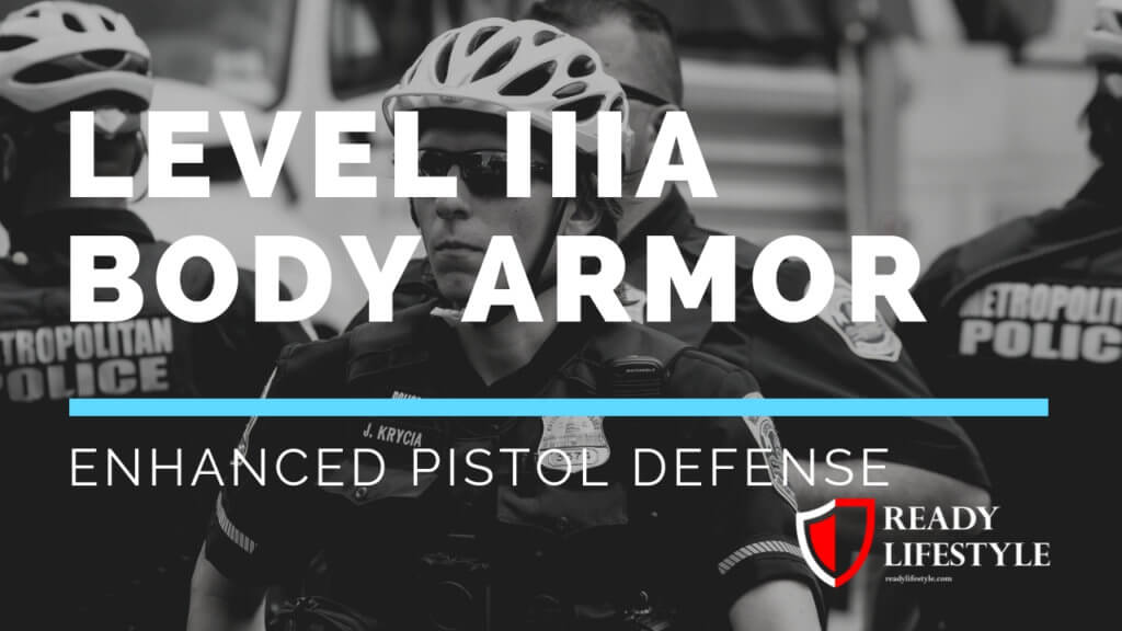 Level IIIa Body Armor