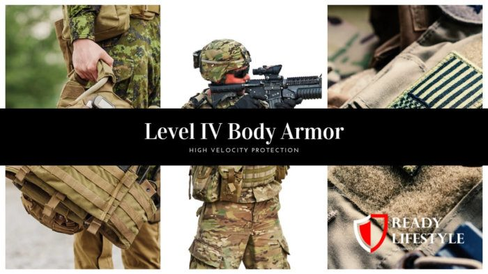 Level IV Body Armor
