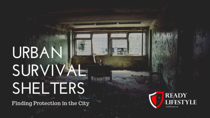 Urban Survival Shelters
