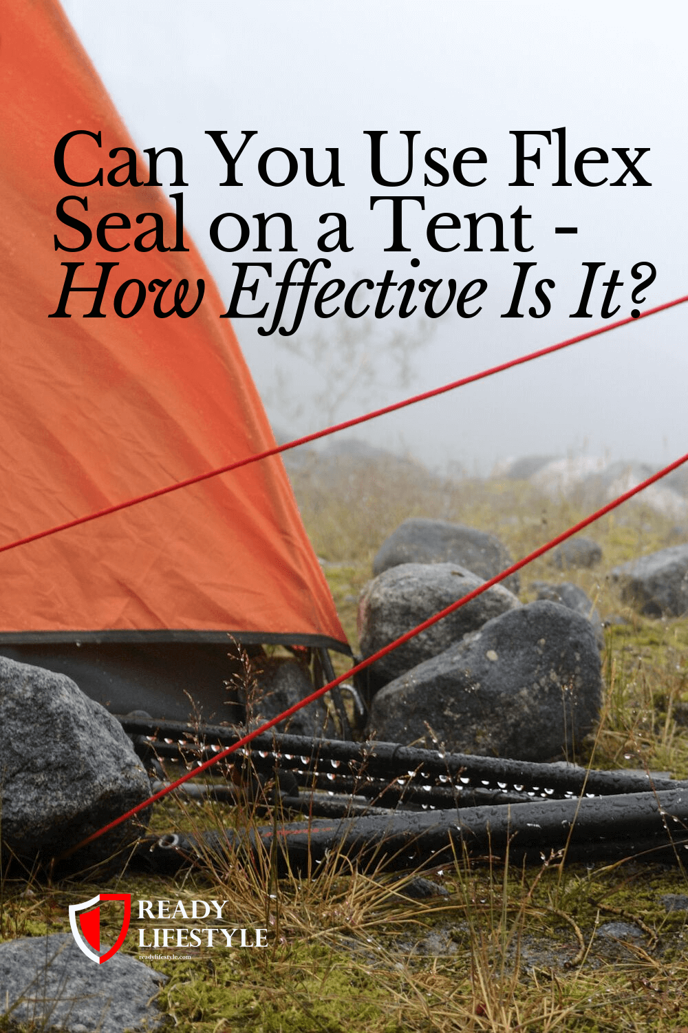 Can You Use Flex Seal on a Tent