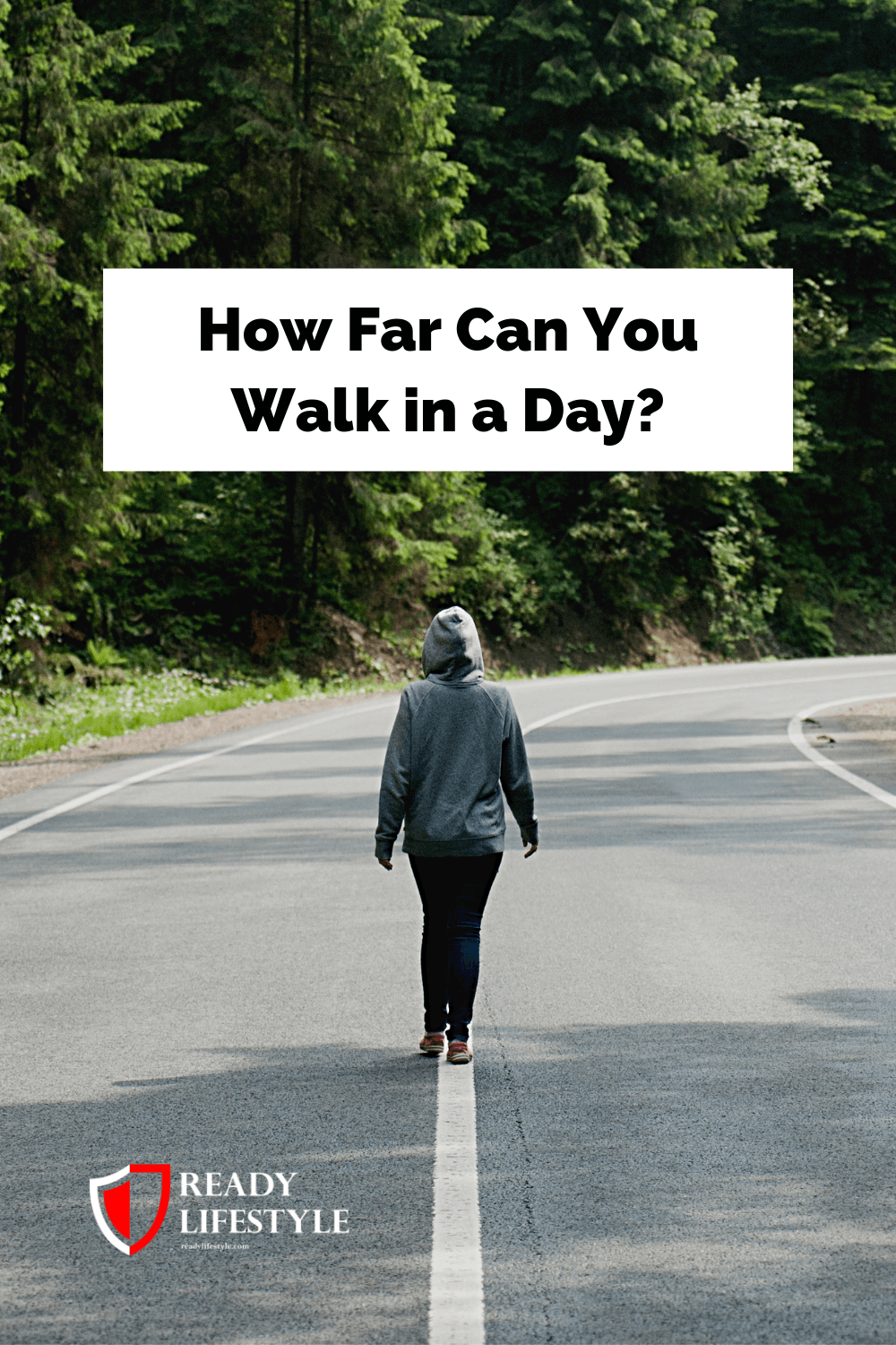 How Far Can You Walk in a Day?