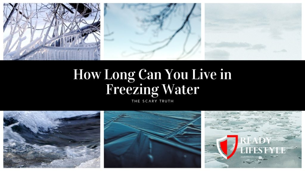 How Long Can You Live in Freezing Water - The Scary Truth