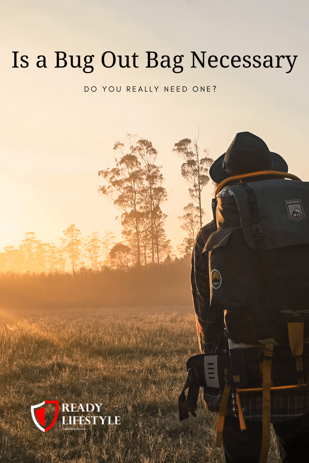 Is a Bug Out Bag Necessary