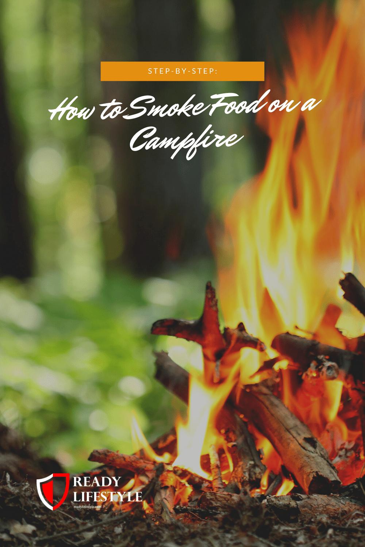 How to Smoke Food on a Campfire