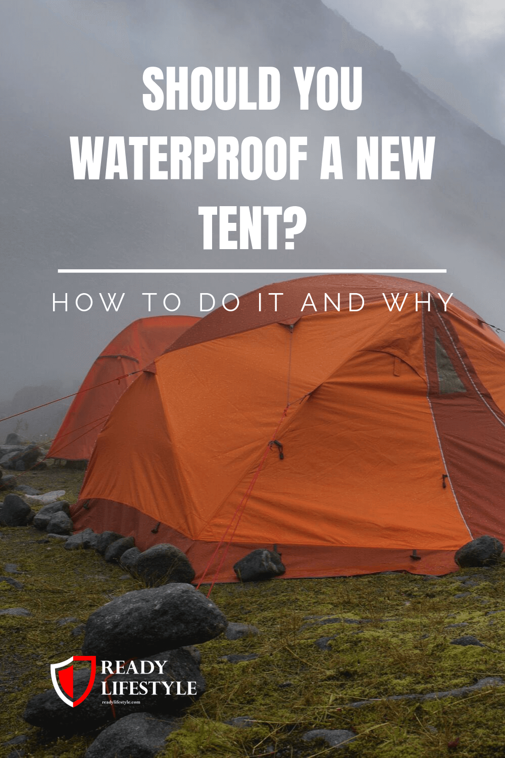 Should You Waterproof a New Tent_