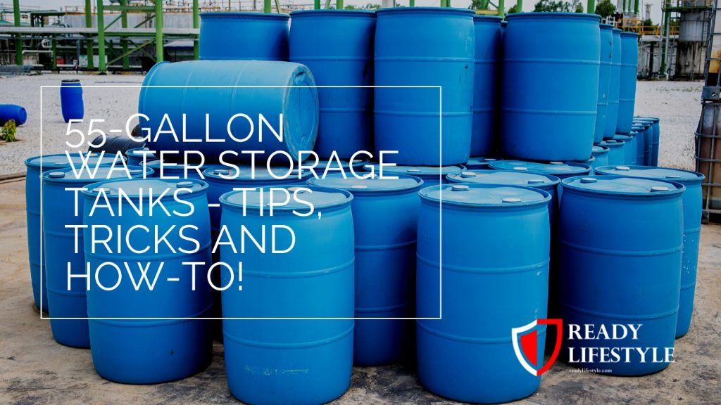 55-Gallon Water Storage Tanks
