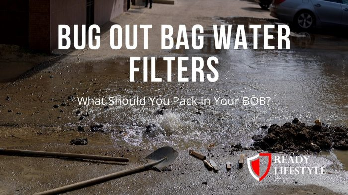 Bug Out Bag Water Filter