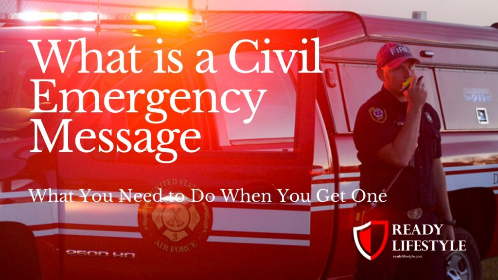Civil Emergency Message
