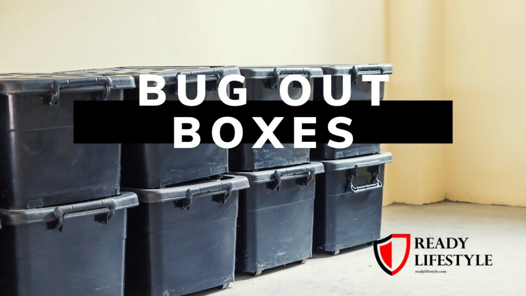 Bug Out Boxes