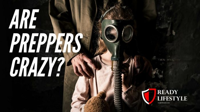 Are Preppers Crazy